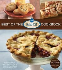 Pillsbury Best of the Bake-Off(r) Cookbook: Recipes from America's Favorite Cook