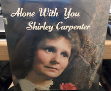 Shirley Carpenter - Alone With You LP BRAND NEW