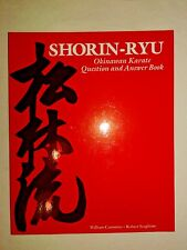 Shorin-Ryu : Okinawan Karate Question and Answer Book by Robert Scaglione and Wi