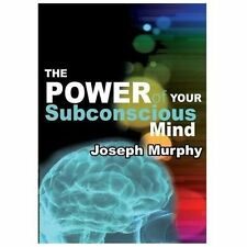The Power of Your Subconscious Mind by Joseph Murphy (2013, Paperback)