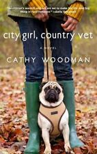 City Girl, Country Vet (Voice), Woodman, Cathy, Good Book