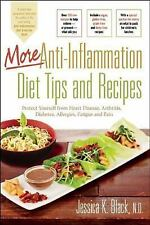 More Anti-Inflammation Diet Tips and Recipes : Protect Yourself from Heart...