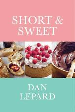 Short & Sweet: The Best of Home Baking, Lepard, Dan, Acceptable Book