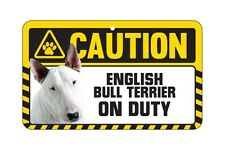 Dog Sign Caution Beware - English Bull Terrier