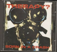 THERAPY Born in a Crash NEW CD 8 track LIVE Innocent X Nausea Potato Junkie