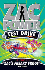 Zac Power Test Drive - Zac's Freaky Frogs by H. I. Larry (Paperback, 2009)