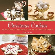 Christmas Cookies : 50 Recipes to Treasure for the Holiday Season by Lisa B....