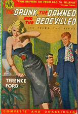 Avon Books #395 - The Drunk, the Damned, and the Bedevilled by Terence Ford 1950