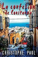 La Confesión de Constanza by Christophe Paul (2014, Paperback)