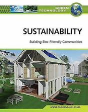 Sustainability: Building Eco Friendly Communities (Green Technology)