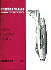 SAAB J-29: PROFILE PUBLICATIONS No.36/ AUGMENTED NEW-PRINT FACSIMILE ED