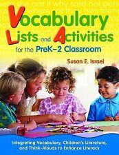 Vocabulary Lists and Activities for the PreK-2 Classroom: Integrating Vocabulary