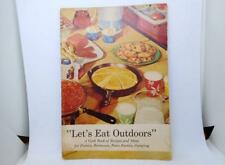 "Vintage Cookbook - ""Let's Eat Outdoors"" Recipes Using Store Purchased Items"
