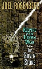 The Silver Stone: Keepers of the Hidden Ways Book Two (Pendragon Cycle), Rosenbe