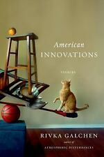 American Innovations : Stories by Rivka Galchen (2014, Hardcover)