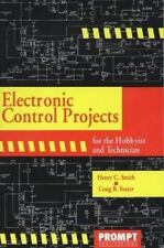 Electronic Control Projects for the Hobbyist and Technician by Foster, Craig B.,