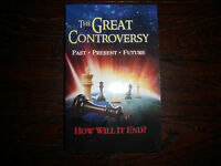 """The Great Controversy: Past, Present, Future"" How Will It End?"