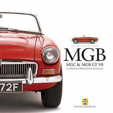Haynes' Great Cars: MGB, MGC and MGB GT V8: a Celebration of Britain's Best-love