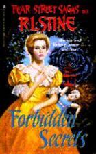 Forbidden Secrets: Fear Street Sagas #3