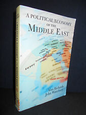 A Political Economy of the Middle East by John Waterbury and Alan Richards