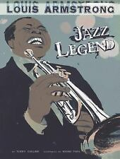 Louis Armstrong: Jazz Legend (American Graphic)-ExLibrary