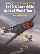 LaGG & Lavochkin Aces of World War 2, George Mellinger, New Book