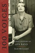 100 Voices: An Oral History of Ayn Rand - New - McConnell, Scott - Paperback
