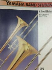 Yamaha Band Student, Book 1 Trombone John O'Reilly, Saul Feldstein Band Method