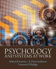 Psychology and Systems at Work by Larry Rudiger, E. Doris Anderson Robert Lawson