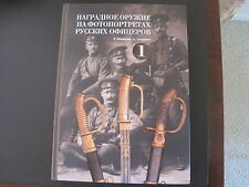 Russian Imperial  Award  Edge Weapons On The Photos Russian Imperial Officers