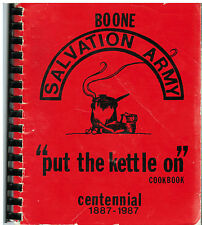 BOONE IA 1987 PUT THE KETTLE ON *CENTENNIAL COOK BOOK *FRIENDS OF SALVATION ARMY