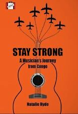 Stay Strong: A Musician's Journey from Congo (Arrivals)
