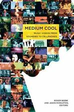 Medium Cool: Music Videos from Soundies to Cellphones-ExLibrary