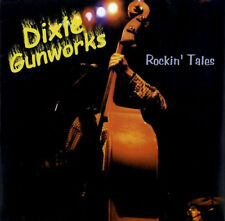 Dixie Gunworks Rockin' Tales CD Cowpunk Twang Psychobilly and Punk Rock NEW