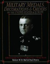 Military Medals, Decorations, and Orders of the United States and Euro-ExLibrary