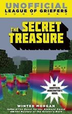 League of Griefers: The Secret Treasure : League of Griefers Series, Book One...