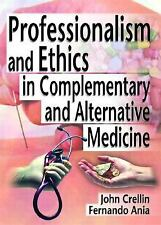 Professionalism and Ethics in Complementary and Alternative Medicine-ExLibrary
