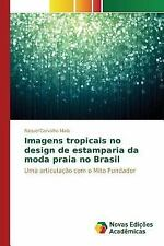 Imagens Tropicais No Design de Estamparia Da Moda Praia No Brasil by Carvalho...