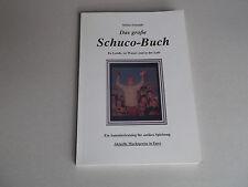 """""""Das große Schuco Buch"""" -- farbiger Sammlerkatalog mit Marktpreisen !!!"""