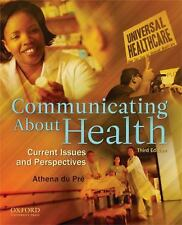 Communicating About Health: Current Issues and Perspectives, du Pre, Athena, Acc