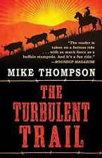 The Turbulent Trail by Mike Thompson (2016, Hardcover)