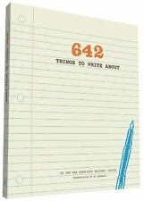 642 Things to Write About by San Francisco Writers' Grotto (2012, Print, Other)