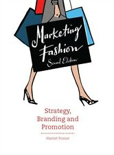 Marketing Fashion: Strategy, Branding and Promotion (Paperback), . 9781780675664