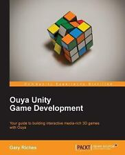 Ouya Unity Game Development by Gary Riches (2013, Paperback, New Edition)