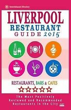 Liverpool Restaurant Guide 2015 Best Rated Restaurants in Liverpool United Kingd