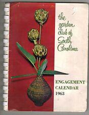 Garden Club Of South Carolina 1963 Engagement Calendar