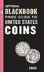 The Official Blackbook Price Guide to United States Coins 2012, 50th E-ExLibrary