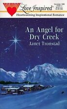 An Angel for Dry Creek (Dry Creek Series #1) (Love Inspired #81)
