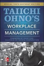 Taiichi Ohnos Workplace Management: Special 100th Birthday Edition, Ohno, Taiich