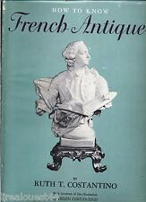 How to know french antiques by Costantino 1961